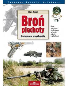 Broń piechoty. Ilustrowana encyklopedia