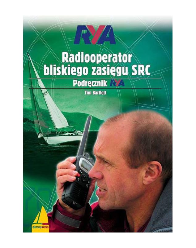Radiooperator bliskiego zasięgu SRC. Podręcznik RYA