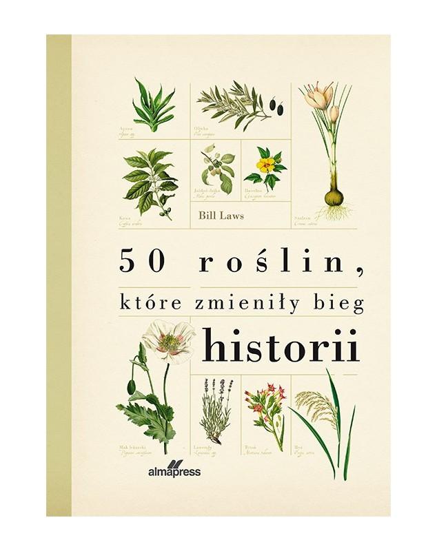 50 roślin, które zmieniły bieg historii