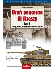 Broń pancerna III Rzeszy. Tom 1