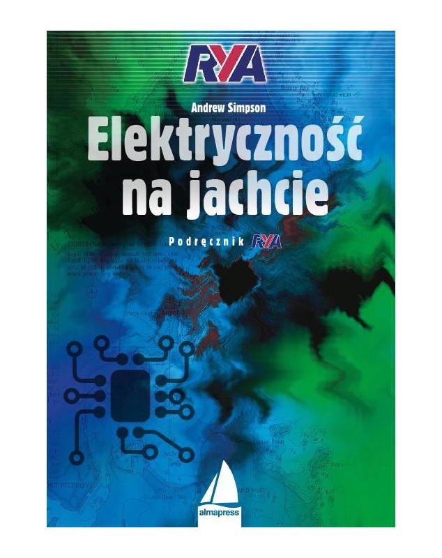 Elektryczność na jachcie. Podręcznik RYA