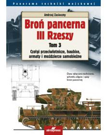 Broń pancerna III Rzeszy. Tom 3