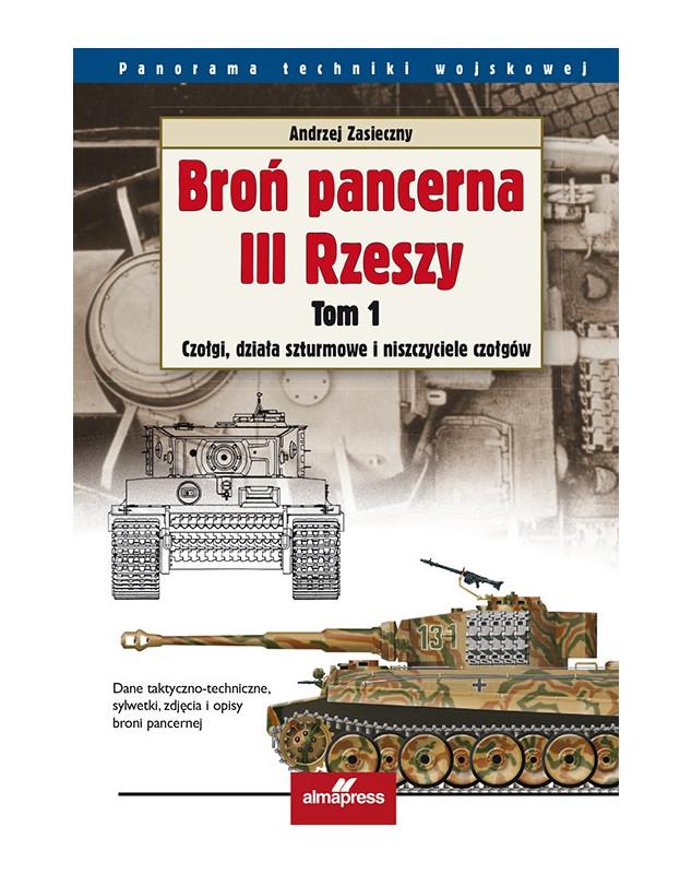 Broń pancerna III Rzeszy. Tom 1 & Tom 2