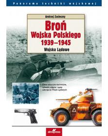 Broń Wojska Polskiego 1939-1945. Wojska Lądowe