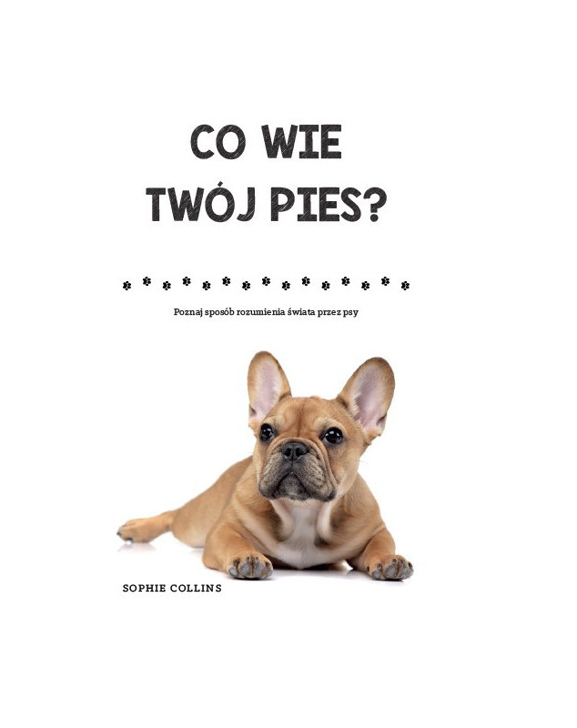 Co wie twój pies