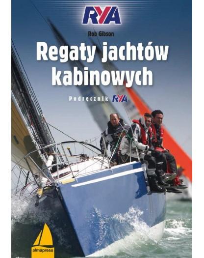 Regaty jachtów kabinowych. Podręcznik RYA & Przepisy regatowe w praktyce 2017-2020