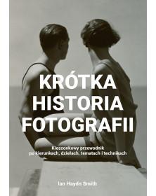 50 najsłynniejszych aparatów fotograficznych w historii & Fotografuj jak mistrz & Krótka historia fotografii