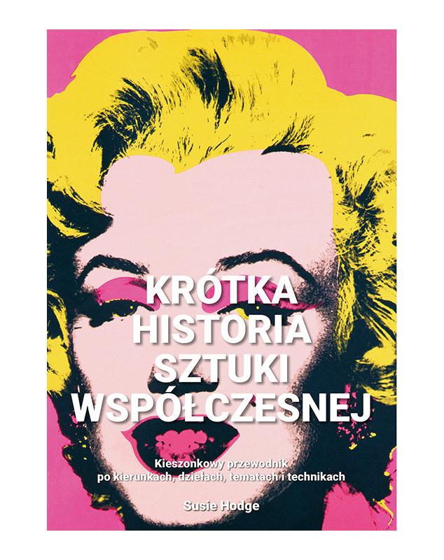 Krótka historia sztuki współczesnej