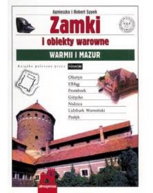 Zamki i obiekty warowne Warmii i Mazur