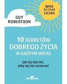 10 sekretów dobrego życia w...